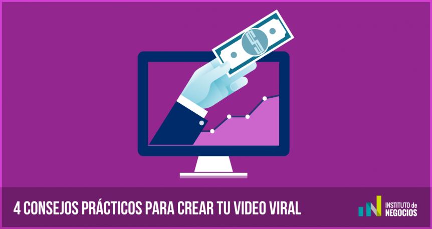 4 consejos prácticos para crear tu video viral