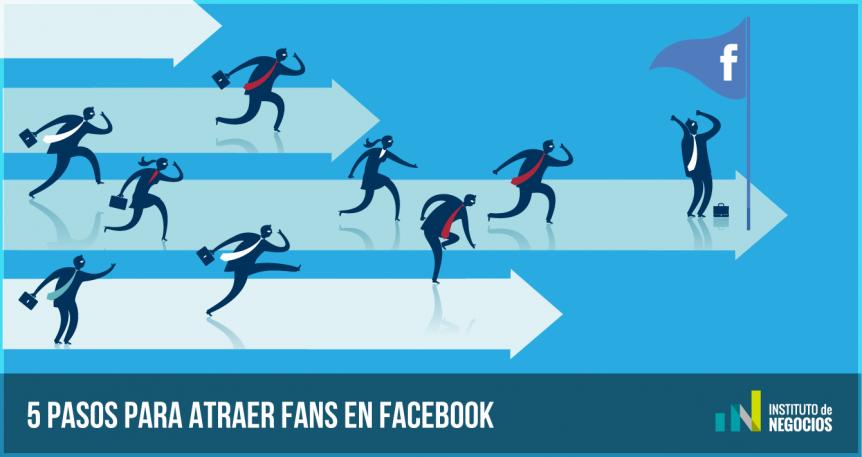 Atraer-fans-en-Facebook-(en-5-PASOS)