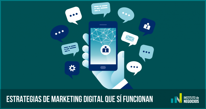 Estrategias de Marketing Digital que SÍ funcionan [Parte I]