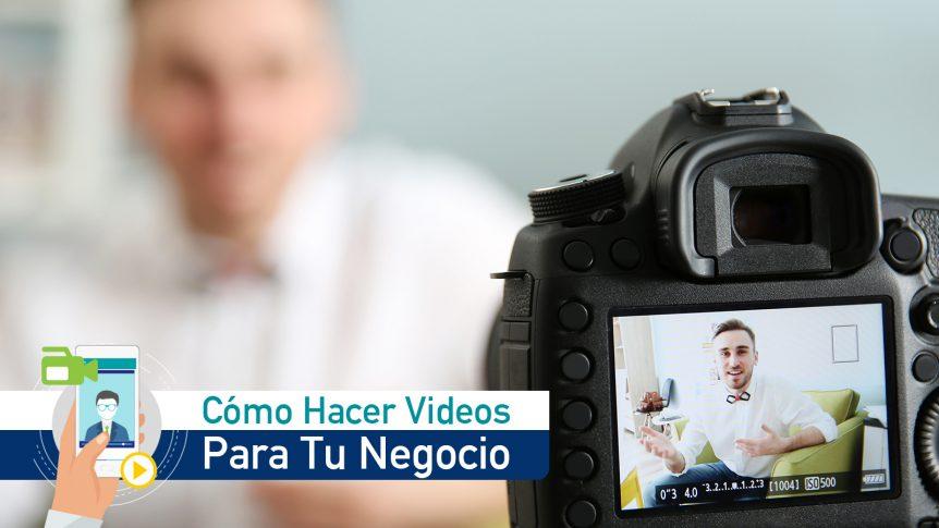 grabar videos efectivos